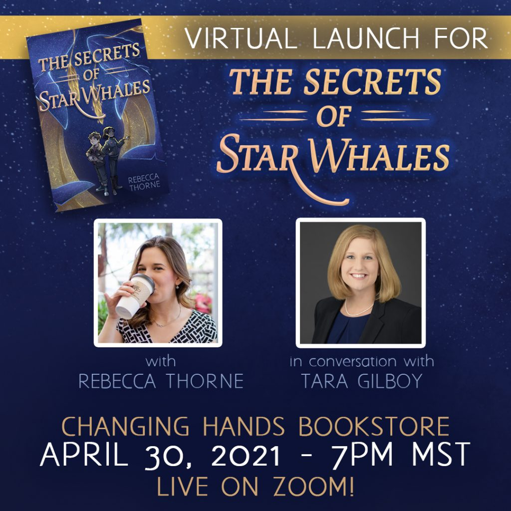 A graphic for the Virtual Launch event of The Secrets of Star Whales, a middle grade book by Rebecca Thorne.